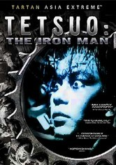 Rent Tetsuo: The Iron Man on DVD