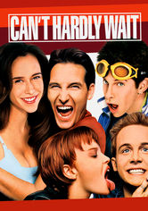 Rent Can't Hardly Wait on DVD