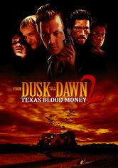 Rent From Dusk Till Dawn 2: Texas Blood Money on DVD