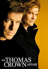 Rent The Thomas Crown Affair on DVD