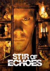 Rent Stir of Echoes on DVD