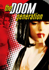 Rent The Doom Generation on DVD