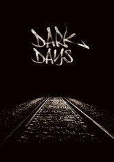 Rent Dark Days on DVD