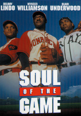 Rent Soul of the Game on DVD