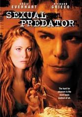 Rent Sexual Predator on DVD