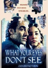 Rent What Your Eyes Don't See on DVD