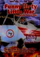 Rent Funny Dirty Little War on DVD