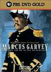 Marcus Garvey: American Experience