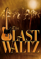 Rent The Last Waltz on DVD