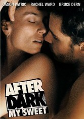 Rent After Dark, My Sweet on DVD