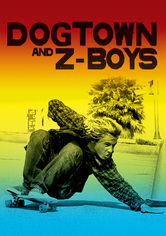 Rent Dogtown and Z-Boys on DVD
