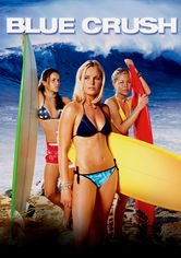 Rent Blue Crush on DVD