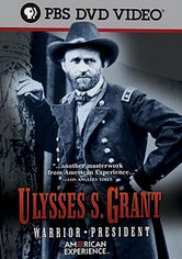 Rent Ulysses S. Grant: Warrior / President on DVD