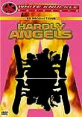 Hardly Angels: White Knuckle Extreme