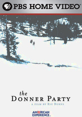 Rent The Donner Party: American Experience on DVD