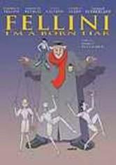 Rent Fellini: I'm a Born Liar on DVD