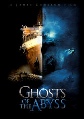Rent Ghosts of the Abyss on DVD