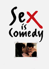 Rent Sex Is Comedy on DVD