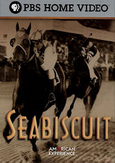 Rent Seabiscuit: American Experience on DVD