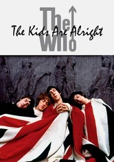 Rent The Who: The Kids Are Alright on DVD