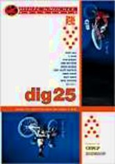 Rent Dig 25: White Knuckle Extreme on DVD