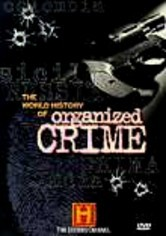 Rent The History of Organized Crime on DVD