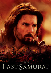 Rent The Last Samurai on DVD