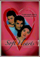 Rent Soft Hearts on DVD