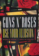 Rent Guns N' Roses: Use Your Illusion I on DVD