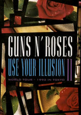 Rent Guns N' Roses: Use Your Illusion II on DVD