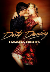 Rent Dirty Dancing: Havana Nights on DVD