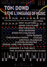 Rent Tom Dowd and the Language of Music on DVD