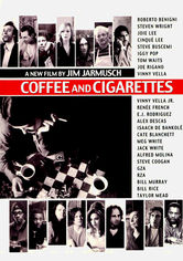 Rent Coffee and Cigarettes on DVD