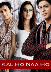 Rent Kal Ho Naa Ho: Tomorrow May Never Come on DVD