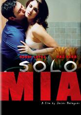 Rent Solo Mia on DVD