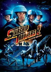 Rent Starship Troopers 2 on DVD