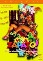 Rent Viva Zapato! on DVD