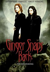Rent Ginger Snaps Back: The Beginning on DVD