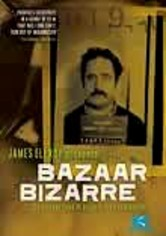 Rent James Ellroy Presents Bazaar Bizarre on DVD