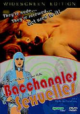Rent Bacchanales Sexuelles on DVD