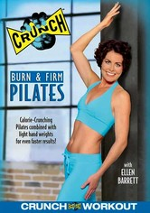 Rent Crunch: Burn and Firm Pilates on DVD