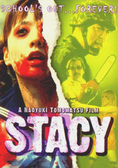 Rent Stacy on DVD