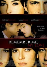 Rent Remember Me, My Love on DVD