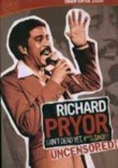 Rent Richard Pryor: I Ain't Dead Yet #*%$#@!! on DVD