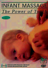 Rent Infant Massage: The Power of Touch on DVD