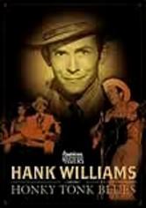 Rent Hank Williams: Honky Tonk Blues on DVD