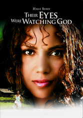 Rent Their Eyes Were Watching God on DVD