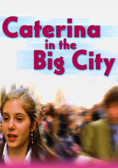Rent Caterina in the Big City on DVD