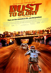 Rent Dust to Glory on DVD