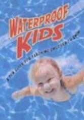 Rent Waterproof Kids on DVD